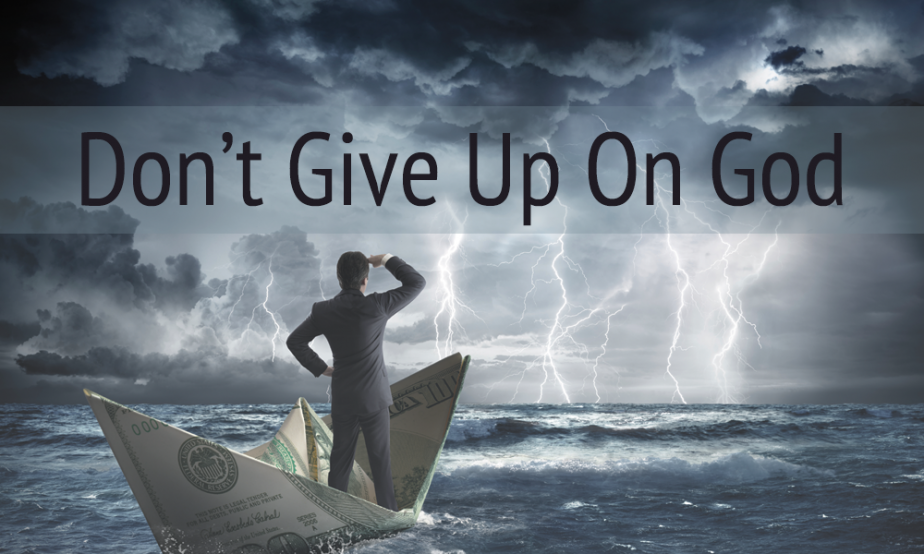 Word of Faith - Don't Give Up On God