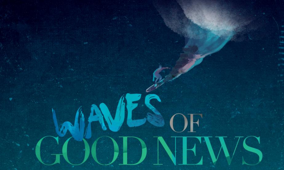 Word Of Faith - Waves Of Good News