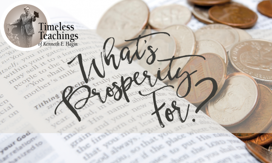 Word Of Faith - What's Prosperity For
