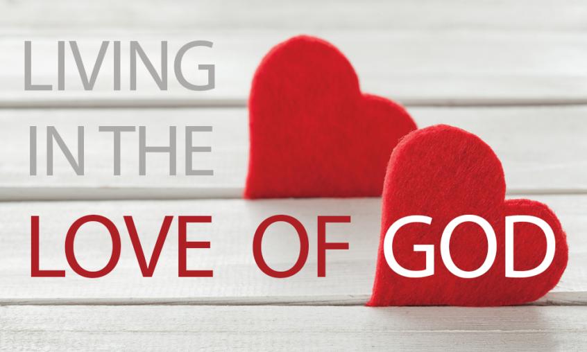 Living in the Love of God - Rhema